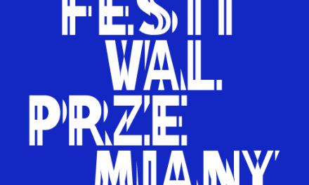 Festiwal Przemiany w CN Kopernik i nasz ekspert na scenie festiwalowej