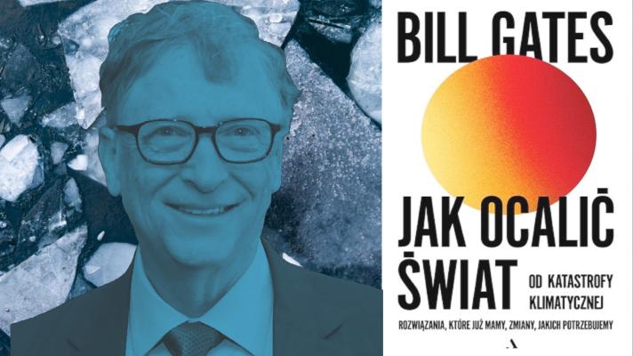 """Recenzja: Bill Gates, """"Jak ocalić świat"""""""