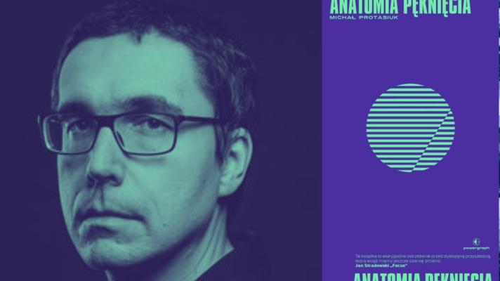 """Netflix futurologiczny. """"Anatomia pęknięcia"""" M. Protasiuka"""